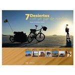 7 desiertos con una par de ruedas Book (Hard Cover) 2014 for 45€
